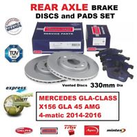 FOR MERCEDES X156 GLA 45 AMG 4-matic 2014-2016 REAR BRAKE PADS + DISCS 330mm Dia