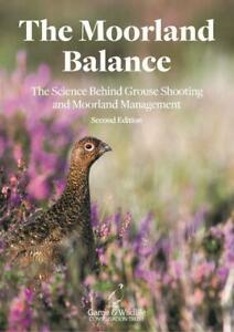 The Moorland Balance - 2nd Edition - Game & Wildlife Conservation Trust Book