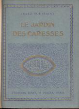 LIBRO ILLUSTRATO TOUSSAINT FRANZ LE JARDIN DES CARESSES 1921 10 ILLUSTRATIONS