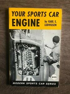 Your Sports Car Engine Karl E Ludvigsen 1958 2nd printing