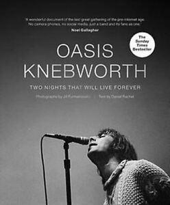Oasis: Knebworth by Jill Furmanovsky