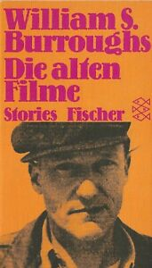 """WILLIAM S. BURROUGHS - """"DIE ALTEN FILME"""" -  STORIES - GERMAN EDITION 1983"""
