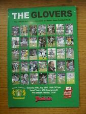 17/07/2004 Yeovil Town v Bournemouth [Friendly] . Item In very good condition un