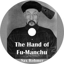 The Hand of Fu-Manchu, Sax Rohmer Evil Genius Battles Audiobook on 6 Audio CDs