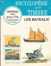 Encyclopédie par le Timbre n°17. Les Bateaux. 1968