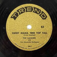 The Lancers - Sweet Mama Tree Top Tall /Were U Ever Mine To Lose 78 Trend 63