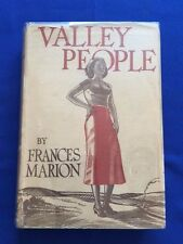 VALLEY PEOPLE - FIRST EDITION BY FRANCES MARION INSCRIBED TO FRANK 'SPIG' WEAD