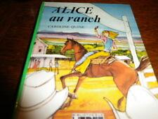 ALICE AU RANCH  CAROLINE  QUINE 1982