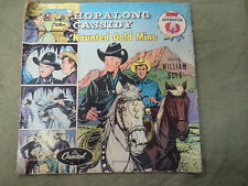 HOPALONG CASSIDY  78rpm  LP RECORD - THE HAUNTED GOLD MINE, WILLIAM BOYD
