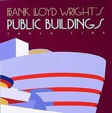 Frank Lloyd Wright's Public Buildings by Carla Lind (Hardback, 1996)
