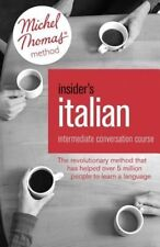 Insider's Italian: Intermediate Conversation Course (Learn Italian with the...