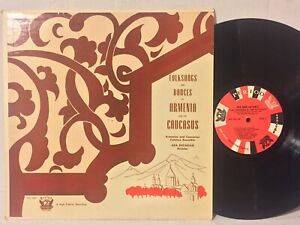 Ara Batavian Folksongs And Dances Of Armenia & The Caucasus EX GORGEOUS Period