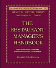 The Restaurant Manager's Handbook : How to Set Up, Operate, and Manage a Financ…
