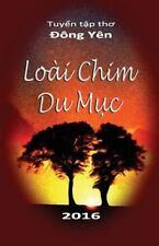 Loai Chim du Muc by Dong Dong Yen (2016, Paperback)