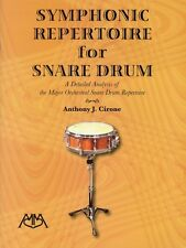 Symphonic Repertoire for Snare Drum A Detailed Analysis of the Major O 000317156