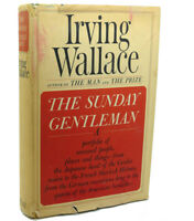Irving Wallace THE SUNDAY GENTLEMAN  1st Edition 1st Printing