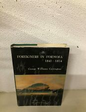FORIEGNERS IN FORMOSA 1841- 1874