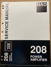 Original Service Manual for the NAD 208 Power Amplifier ~ Repair