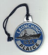 WWII 1943 Submarine Launch Tag USS PLAICE SS-390
