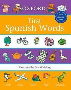 OXFORD SPEAKING SPANISH FIRST WORDS by Oxford University Paperback - Home School