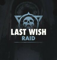 Last Wish (Full Raid + Secret Chests) [PC]
