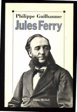 PHILIPPE GUILHAUME, JULES FERRY