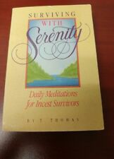 Surviving with Serenity: Daily Meditations for Incest Survivors