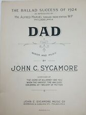 "1924 ""Dad"" John C. Sycamore  Sheet Music Ballad Success Alfred Marvel Phila."