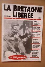 LA BRETAGNE LIBEREE 1944-1994 RESISTANCE OCCUPATION GUERRE MONDIALE WW2