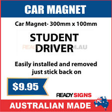 STUDENT DRIVER - Car Magnet 300mm x 100mm - Australian Made