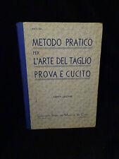 Metodo pratico per l'arte del taglio Prova e cucito 1939 – 4° Edizione Singer
