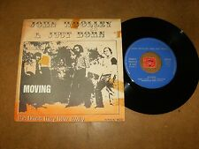 JOHN WOOLLEY AND JUST BORN - MOVING - THE TIMES THEY  - 45 PS  / LISTEN - POP