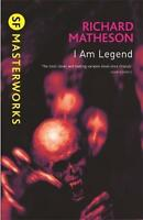 I Am Legend (S.F. Masterworks), Richard Matheson, New