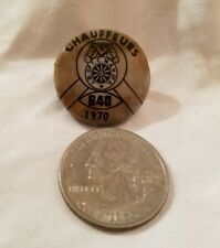 1970, Chauffeurs pin back/ lapel, Teamsters local 640, vintage