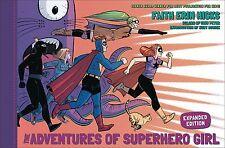 ADVENTURES OF SUPERHERO GIRL HARDCOVER Expanded Ed Faith Erin Hicks Comics HC