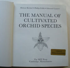 The Manual of Cultivated Orchid Species by H Bechtel, P Cribb & E Launert. 1981.