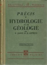 PRECIS D'HYDROLOGIE ET DE GEOLOGIE - F. JADIN ET A. ASTRUC 1932