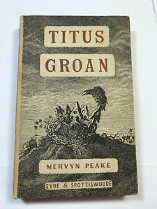 Titus Groan by Mervyn Peake 1946 First Edition Eyre & Spottiswoode + 2nd DJ