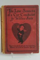 Love Sonnets of A Car Conductor, The by Wallace Irwin 1908 Paul Elder & Co.
