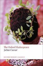 The Oxford Shakespeare - Julius Caesar by William Shakespeare (2009, Paperback)