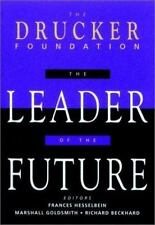 J-B Leader to Leader Institute/PF Drucker Foundation: The Leader of the Future :
