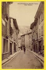 cpa 38 - ALLEVARD (Isère) Rue CHENAL animée HÔTEL de la CASCADE Maison CHAVOT