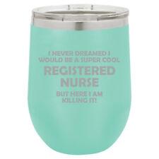 Stemless Wine Tumbler Coffee Travel Mug Cup Glass Registered Nurse RN Killing It