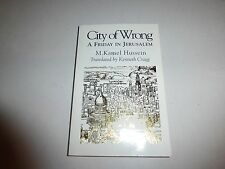 City of Wrong: A Friday in Jerusalem (Mystical Classics of the World)B118