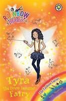 (Good)-Tyra the Dress Designer Fairy: The Fashion Fairies Book 3 (Rainbow Magic)