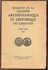 COLLECTIF, BULLETIN DE LA SOCIÉTÉ ARCHÉOLOGIQUE ET HISTORIQUE DU LIMOUSIN 49