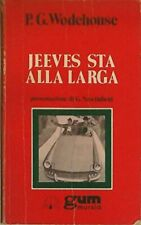 Jeeves sta alla larga - P.G. WODEHOUSE