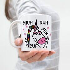 Shuh Duh Fuh Cup, Funny Mug, Unicorn Mug, Funny Unicorn Gift, Unicorn Coffee Mug