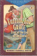 LDS falling For Grace Trust at the End of the World Robert Farrell Smith new