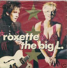 45 TOURS--ROXETTE--THE BIG L--1991